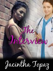 The Interview: A Lesbian Medical BDSM Erotic Romance