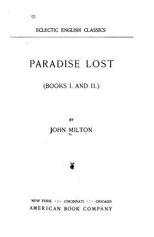 Paradise Lost  books I  and II