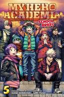 My Hero Academia  School Briefs  Vol  5