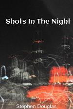 Shots In The Night