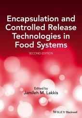 Encapsulation and Controlled Release Technologies in Food Systems: Edition 2