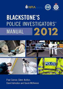 Blackstone s Police Investigators  Manual 2012 PDF