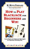 How To Play Blackjack For Beginners And Win