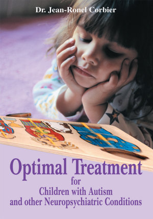 Optimal Treatment for Children with Autism and Other Neuropsychiatric Conditions PDF