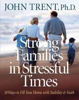 Strong Families in Stressful Times PDF