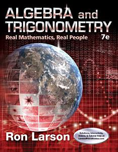 Algebra and Trigonometry  Real Mathematics  Real People Book