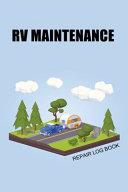 RV Maintenance Repair Log Book