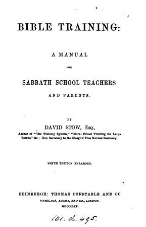 Bible training  a manual for sabbath school teachers and parents PDF