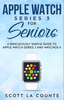 Apple Watch Series 3 For Seniors