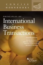 Principles of International Business Transactions: Edition 4