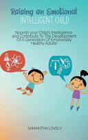 Raising an Emotional Intelligent Child