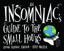 An Insomniac s Guide to the Small Hours PDF