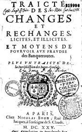 Traité des changes et rechanges licites et illicites...