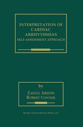 Interpretation of Cardiac Arrhythmias: Self-Assessment Approach