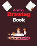 Animal Drawing Book for Kids Step by step Drawing