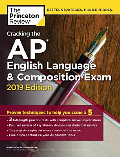 Cracking the AP English Language   Composition Exam  2019 Edition Book