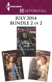 Harlequin Historical July 2014 - Bundle 2 of 2: A Lady of Notoriety\Castle of the Wolf\Safe in the Earl's Arms