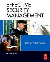 Effective Security Management: Edition 5