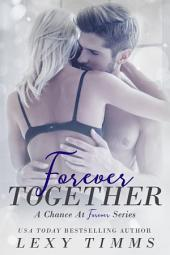Forever Together: Medical Billionaire Romance