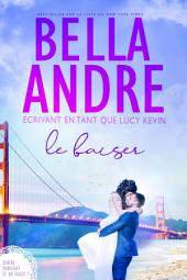 Le Baiser (Quatre mariages et un fiasco - 5): The Wedding Kiss French Edition