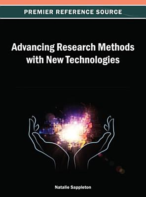 Advancing Research Methods with New Technologies PDF