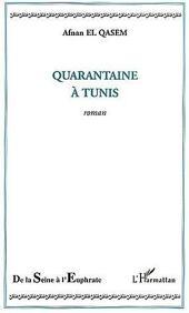 Quarantaine à Tunis