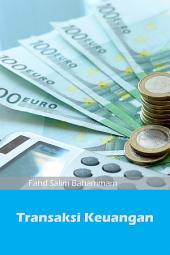 Transaksi Keuangan dalam Islam(ILLUSTRATION): Hukum Halal dan Haram dalam Transaksi Keuangan Menurut Islam