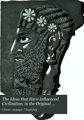 The Ideas that Have Influenced Civilization, in the Original Documents