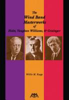 The Wind Band Masterworks of Holst  Vaughan Williams and Grainger PDF