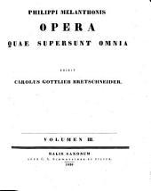 Opera quae supersunt omnia: Volume 3
