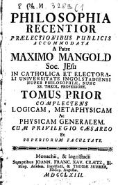 Philosophia recentior: 1. (1763). - 10 Bl., 584 S., 4 Bl. : 7 Ill