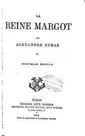 La reine Margot: Volume 2