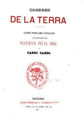 Cansons de la terra: Cants populars catalans, Volum 1