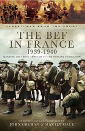 The BEF in France 1939-1940: Manning the Front Through to the Dunkirk Evacuation