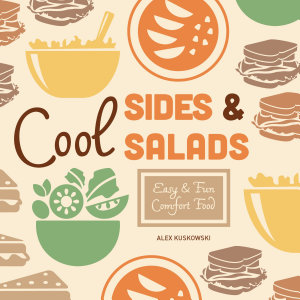 Cool Sides   Salads  Easy   Fun Comfort Food Book