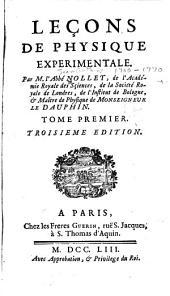 Leçons de physique experimentale: Volume1