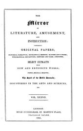 The Mirror of Literature, Amusement, and Instruction: Volume 37