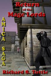 Return of the Mage Lords (Amica Saga #6)