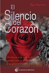 El silencio del corazón