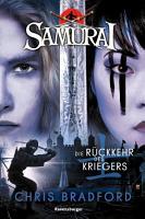 Samurai  Band 9  Die R  ckkehr des Kriegers PDF