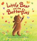 Little Bear And The Butterflies