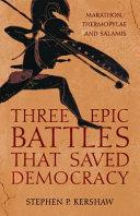 Three Battles That Saved Democracy