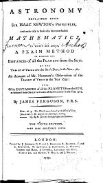 Astronomy Explained Upon Sir Isaac Newton's Principles