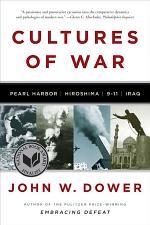 Cultures of War: Pearl Harbor / Hiroshima / 9-11 / Iraq