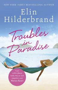 Troubles in Paradise Book