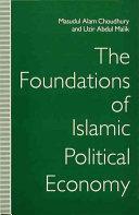 The Foundations of Islamic Political Economy PDF