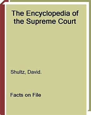 The Encyclopedia of the Supreme Court PDF