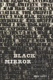 Black Mirror: The Cultural Contradictions of American Racism
