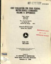 Cost Evaluation for Four Federal Motor Vehicle Standards: Appendices