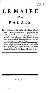 Correspondance secrete et familiere: Le maire du palais